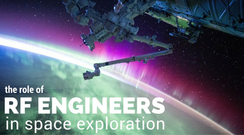 Why are RF Engineers so Important in Space Exploration?
