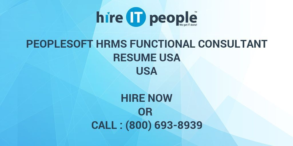 PeopleSoft HRMS Functional Consultant resume usa - Hire IT People ...