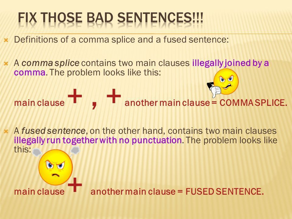 Comma Splices & Fused sentences, Run-on Sentences, And Fixing ...