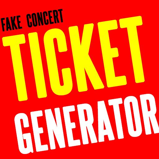 Fake Concert Ticket Generator & Ticket Maker - Google Playstore ...