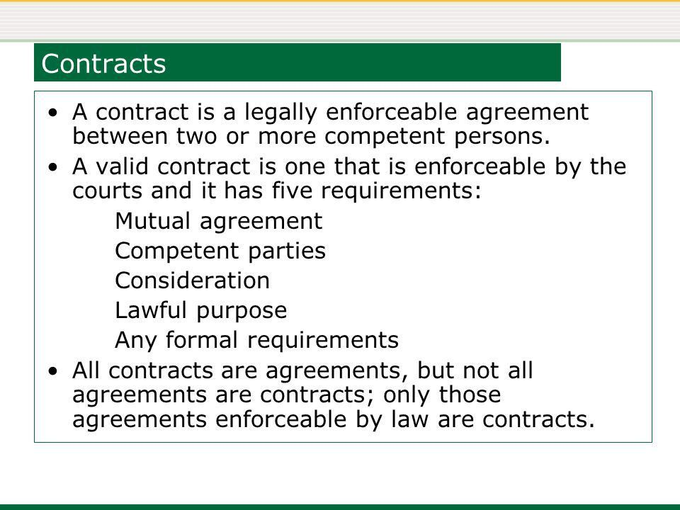 Week 04 Agreements and Contracts. Contracts A contract is a ...