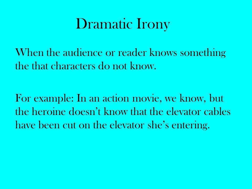 dramtic irony essays More examples of dramatic irony in macbeth one example of dramatic irony could be the case of lady macbeth's 'illness' while the characters in the scene (ie.