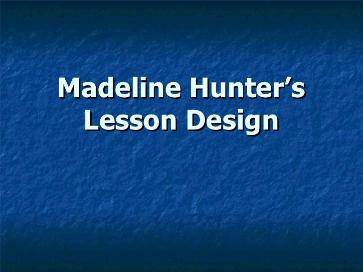 Sample Madeline Hunter Lesson Plan Template. 31 A Modern Version ...