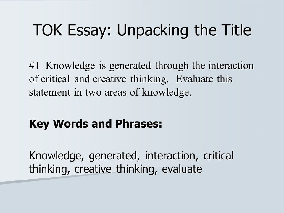 TOK Essay: Unpacking the Title - ppt video online download