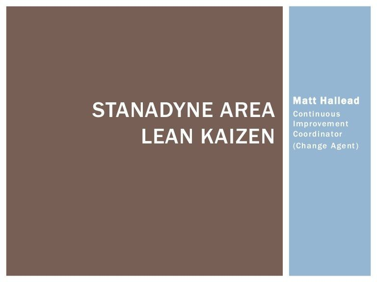 Matt Hallead - Lean Projects Overview