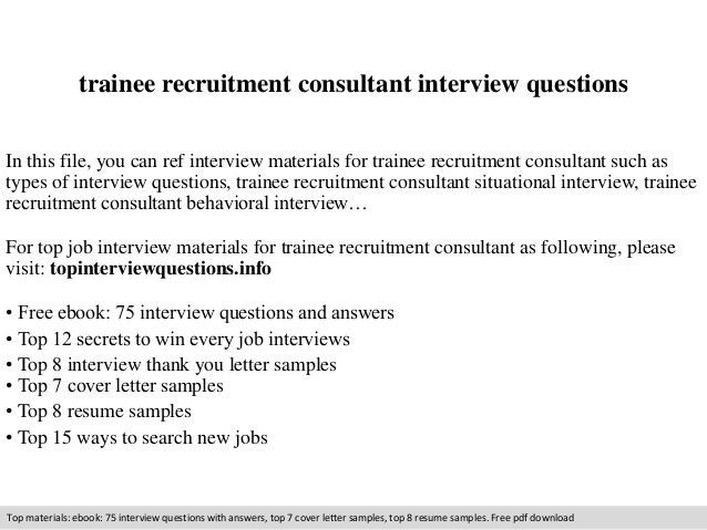 Trainee recruitment consultant interview questions