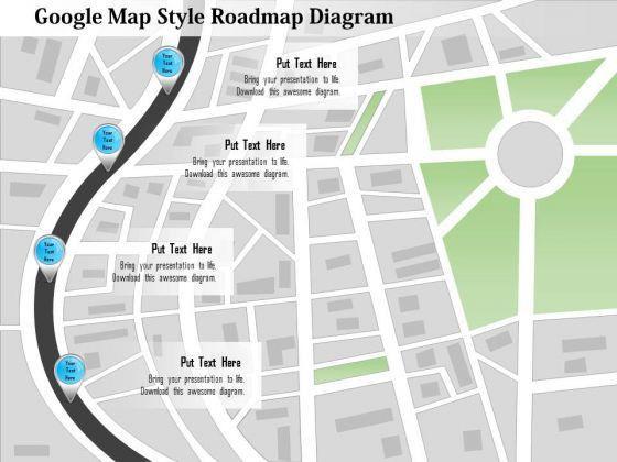 Business Diagram Google Map Style Roadmap Diagram Presentation ...
