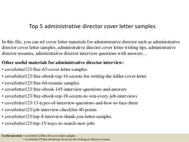 top-5-administrative-director-cover-letter-samples-1-638.jpg?cb=1434970074