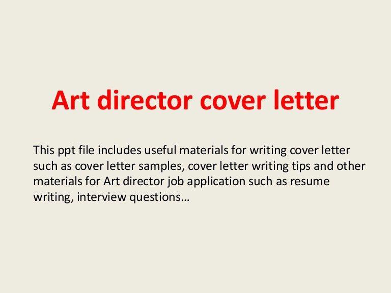 artdirectorcoverletter-140221033730-phpapp01-thumbnail-4.jpg?cb=1392953884