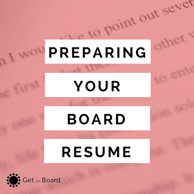 How to prepare a board resume or director CV | Get On Board Australia