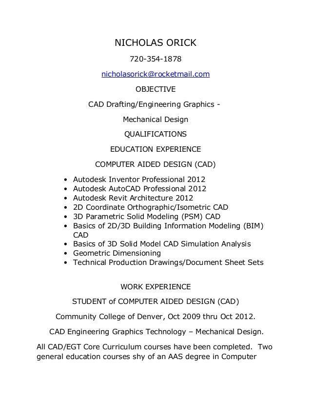 Nicholas orick cad egt functional resume - 12th of june 2013