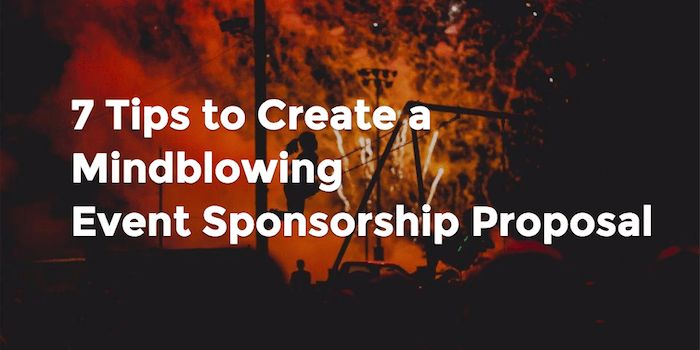 7 Tips to Create a Mindblowing Event Sponsorship Proposal by ...