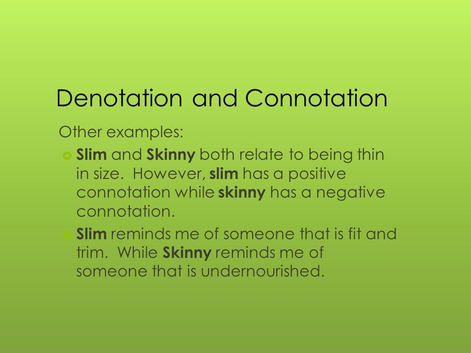 Denotations and Connotations Denotation  A word's denotation is ...