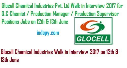 Glocell Chemical Industries Pvt. Ltd Walk in Interview on 12th ...