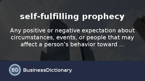 What is self-fulfilling prophecy? definition and meaning ...