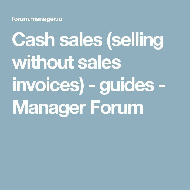 Cash sales (selling without sales invoices) - guides - Manager ...