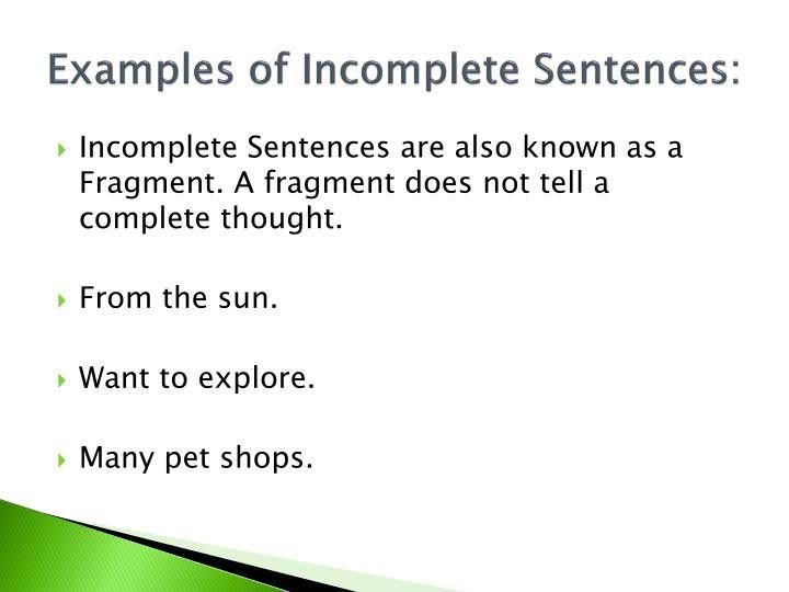 PPT - What is a Sentence? Complete or Incomplete that is the ...