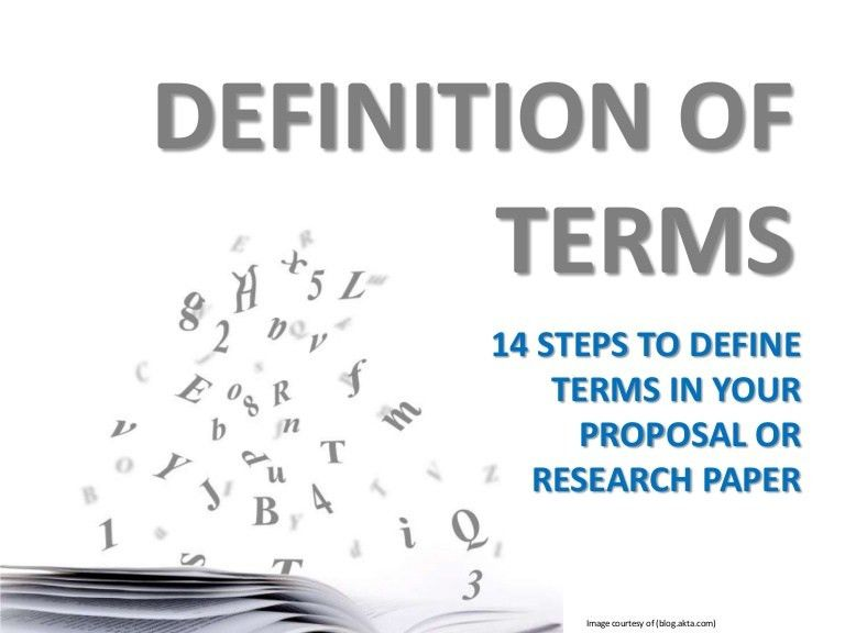 Research or Proposal Writing - DEFINITION OF TERMS