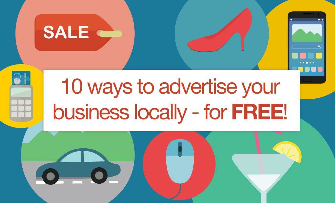 10 ways to advertise your business locally - for free! - Talented ...