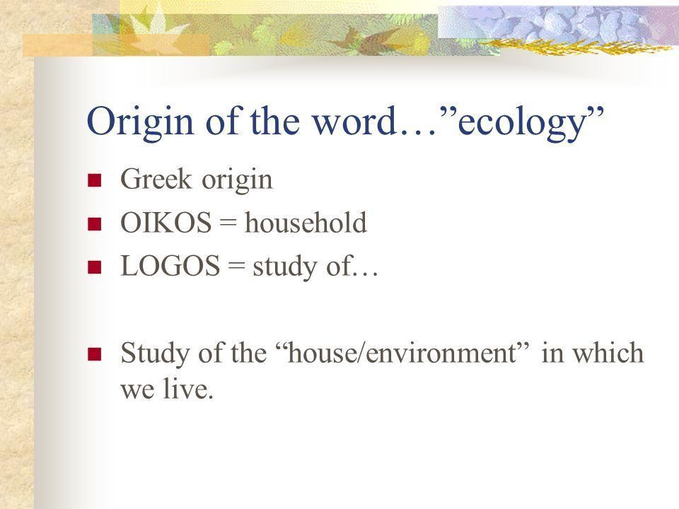 What is Ecology? This Powerpoint is hosted on Please visit for ...