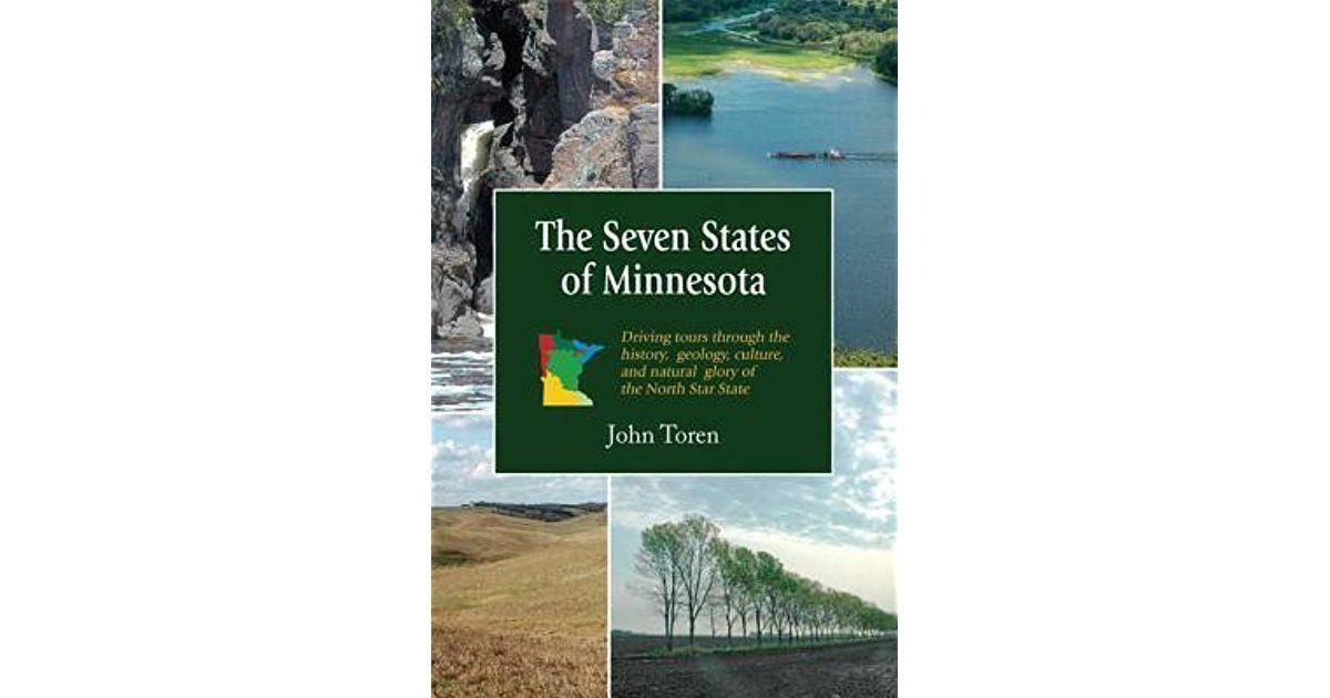 The Seven States of Minnesota: Driving Tours Through the History ...