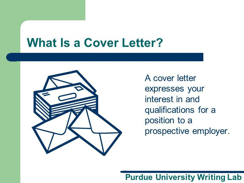 A presentation brought to you by the Purdue University Writing Lab ...