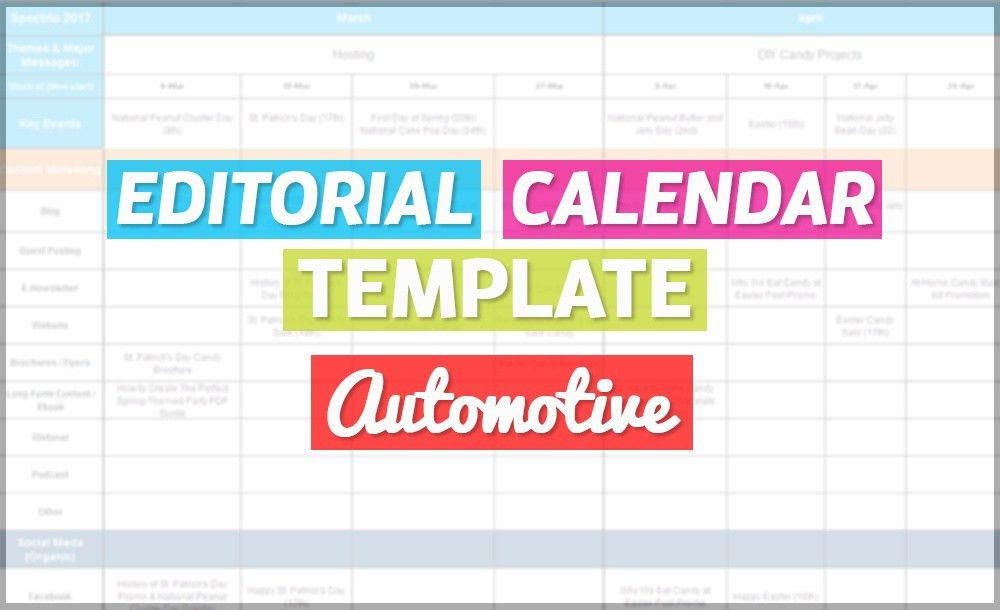 How To Create An Editorial Calendar--Automotive [Free Template]