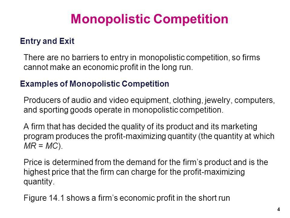 Chapter 14 Lecture – Monopolistic Competition. Monopolistic ...