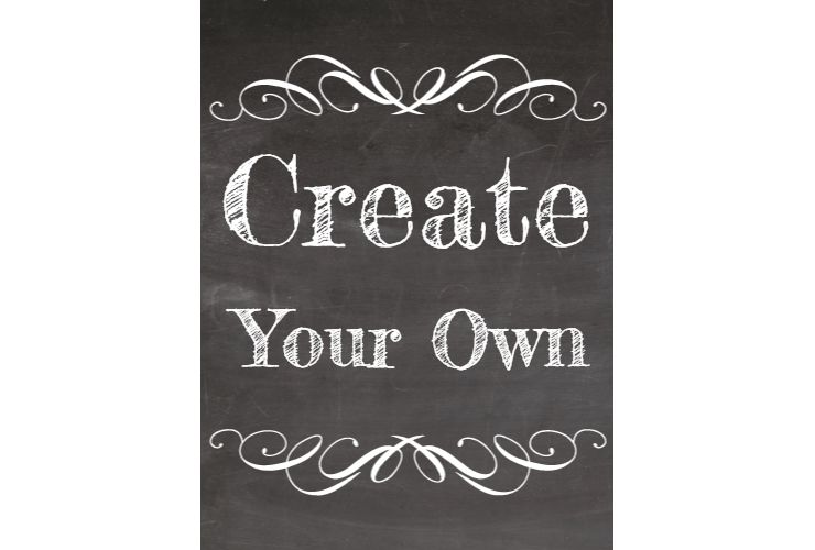 "Create Your Own"" Chalkboard Style Sign – SignitUp.com"