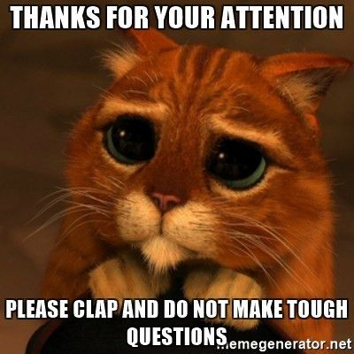 Thanks for your attention Please clap and do not make tough ...