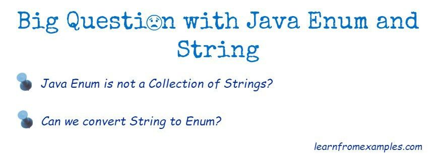Convert String to Java Enum - Learn From Examples