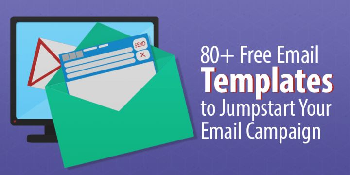 80+ Free Email Templates to Jumpstart Your Email Marketing ...