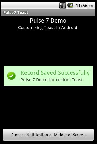 Customizing Toast In Android - Pulse7