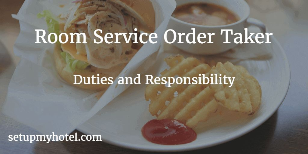 Room Service Order Taker / In room dining Order taker Duties and ...