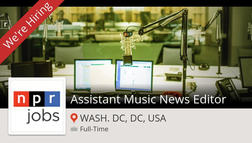 "NPR Jobs on Twitter: ""Check out this #job: #Assistant Music News ..."