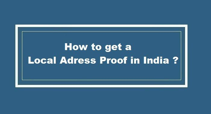 How to get Local Address Proof in India ?