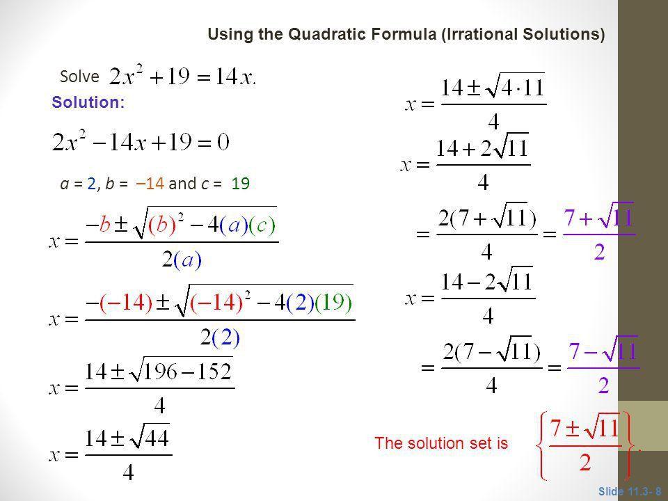 11.3 Solving Quadratic Equations by the Quadratic Formula - ppt ...