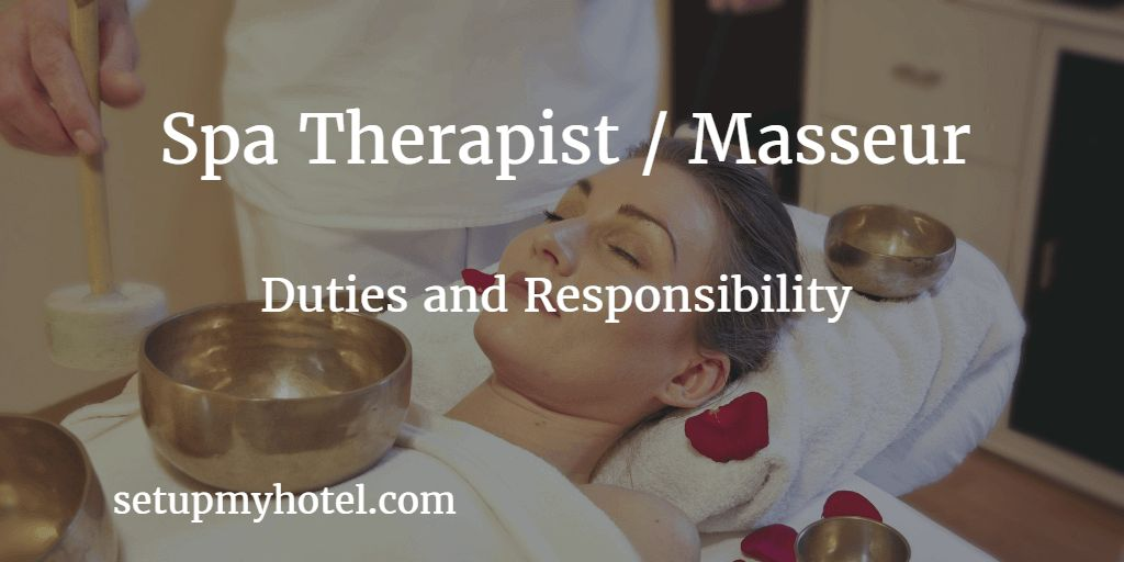 27 Duties and Responsibility of Spa Therapist / Masseur