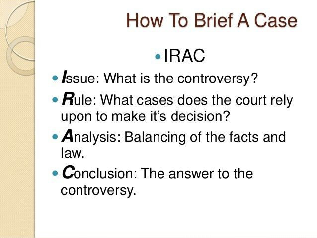 irac rules Irac/crac what is it issue, rule, analysis, conclusion or conclusion, rule, analysis, conclusion method for organizing legal analysis so that the reader can follow your argument.