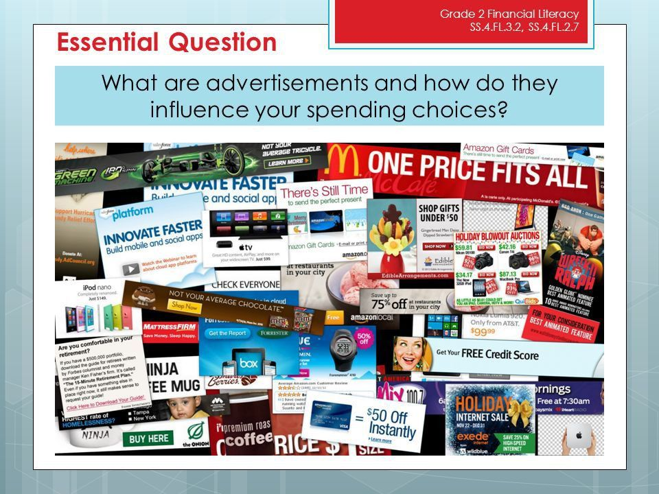 Advertising SS.4.FL.2.5 Explain that costs are things that a ...
