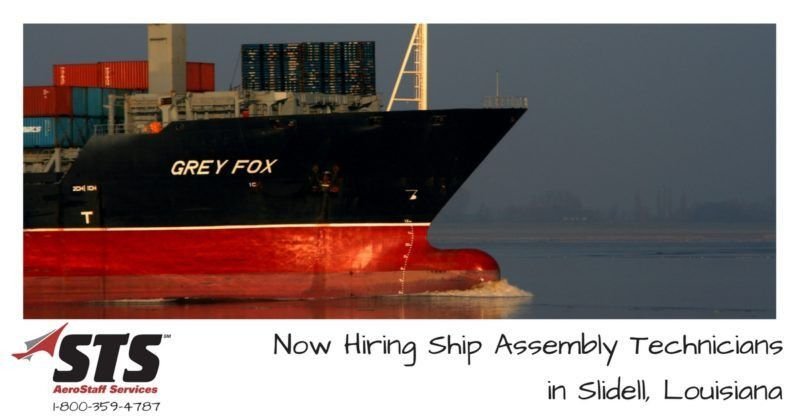 STS Offers Ship Assembly Technician Jobs in Slidell, Louisiana
