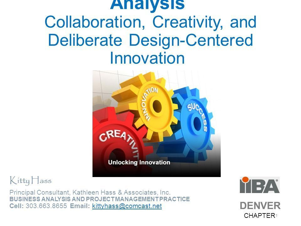 Breakthrough Business Analysis Collaboration, Creativity, and ...