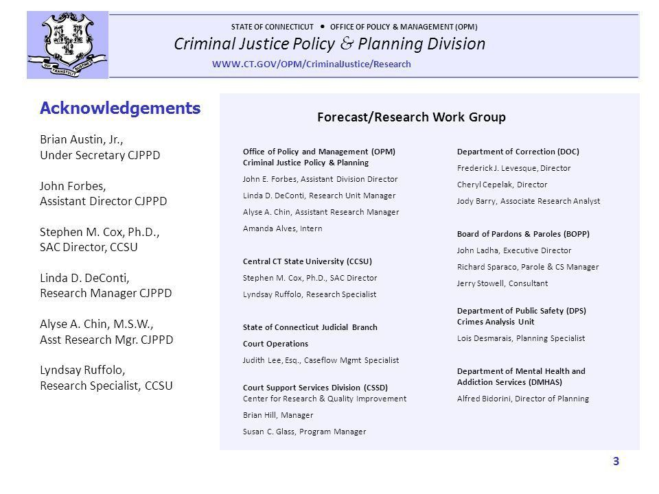 Criminal Justice Policy & Planning Division STATE OF CONNECTICUT ...
