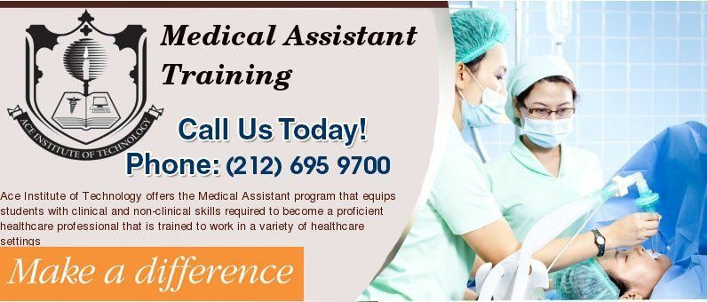 Medical Assistant Training NYC | Ace Institute of Technology In ...