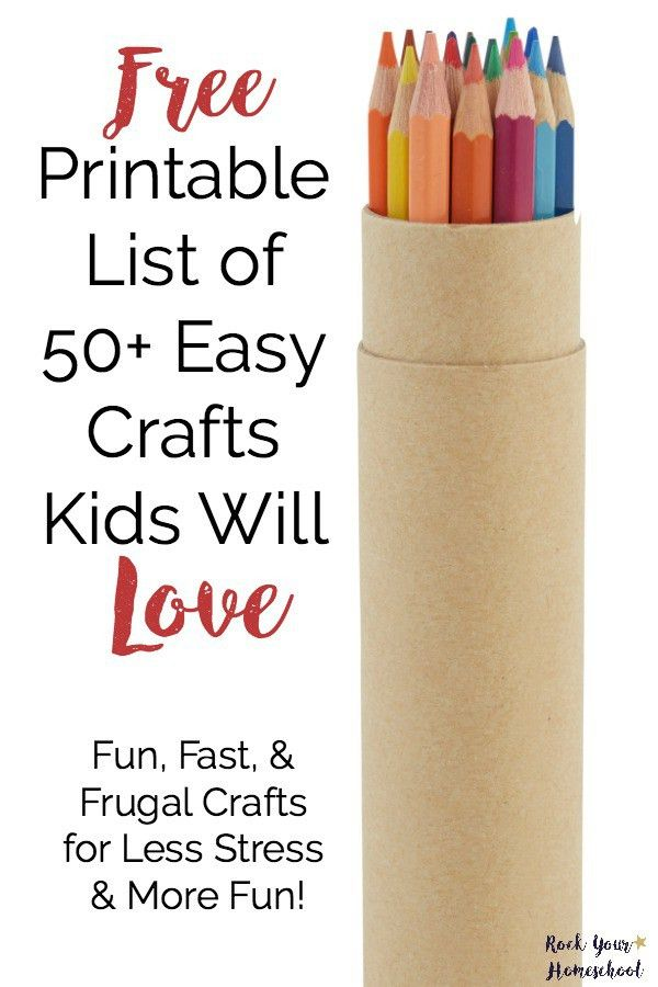 Free Printable List of 50+ Easy Crafts Kids Will Love - Rock Your ...