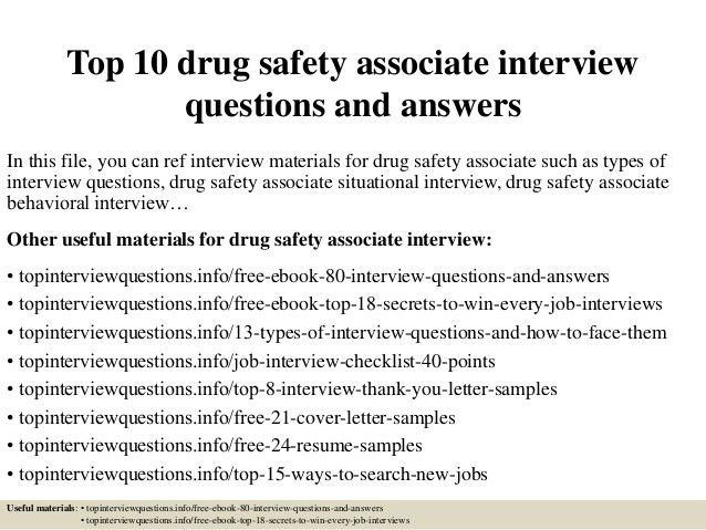top-10-drug-safety-associate -interview-questions-and-answers-1-638.jpg?cb=1427181016