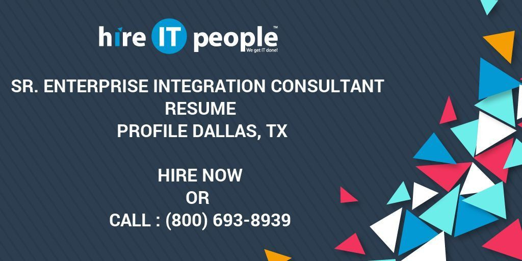 Sr. Enterprise Integration Consultant Resume Profile Dallas, TX ...