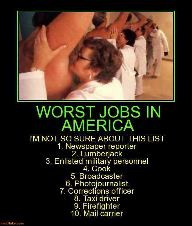 demotivational poster WORST JOBS IN AMERICA