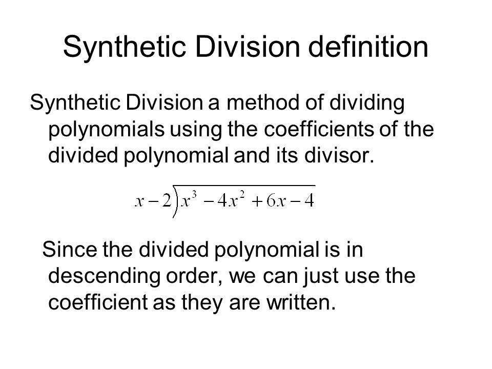 5.3 Part 2 Polynomial Division - ppt download