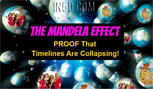 The Mandela Effect - PROOF That Negative Timelines Are Collapsing ...